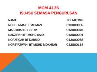 MGM 4136 ISU-ISU SEMASA PENGURUSAN
