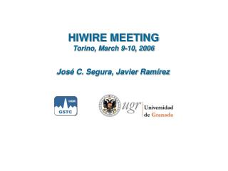 HIWIRE MEETING Torino, March 9-10, 2006