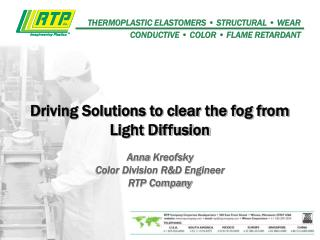 Driving Solutions to clear the fog from Light Diffusion