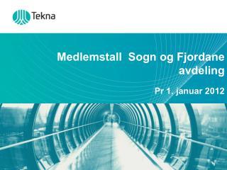Medlemstall  Sogn og Fjordane avdeling