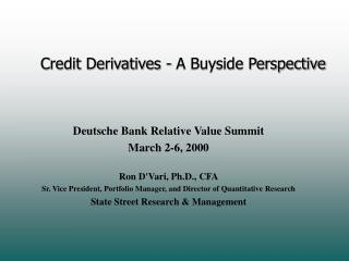 Credit Derivatives - A Buyside Perspective