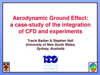 Aerodynamic Ground Effect:  a case-study of the integration of CFD and experiments