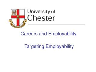 Careers and Employability  Targeting Employability