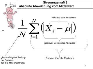 Streuungsmaß 3:  absolute Abweichung vom Mittelwert