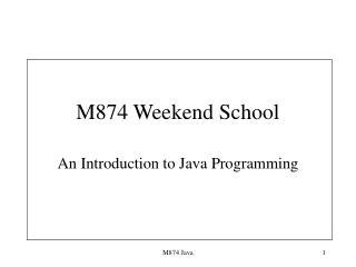 M874 Weekend School