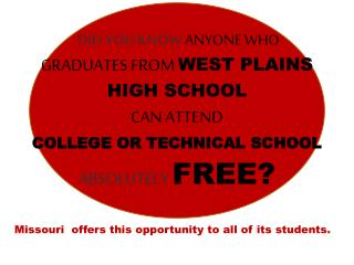 Missouri  offers this opportunity to all of its students.