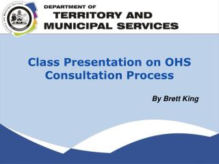 Class Presentation on OHS Consultation Process