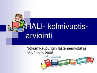 HALI- kolmivuotis- arviointi