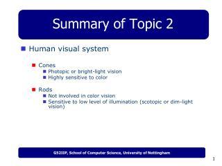 Summary of Topic 2