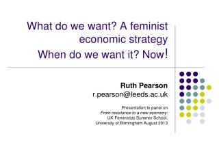 What do we want? A feminist economic strategy When do we want it? Now !