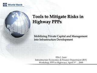 Tools to Mitigate Risks in Highway PPPs