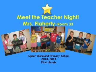 Meet the Teacher Night!  Mrs. Flaherty- Room 33