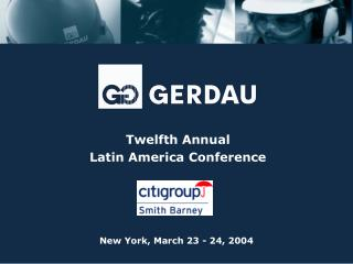 Twelfth Annual Latin America Conference