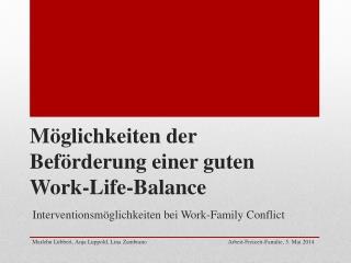 Möglichkeiten der Beförderung einer guten Work-Life-Balance