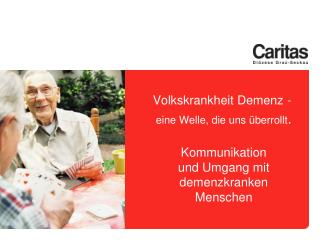 z.B. Morbus Alzheimer