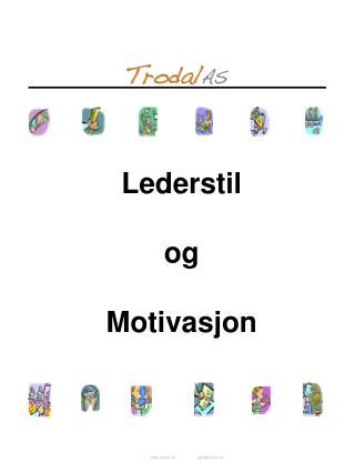 Lederstil og Motivasjon