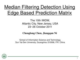 Median Filtering Detection Using Edge Based Prediction Matrix