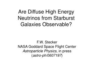 Are Diffuse High Energy Neutrinos from Starburst Galaxies Observable?