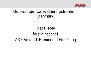 Udfordringer p� evalueringsfronten i Danmark