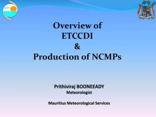 Prithiviraj  BOONEEADY Meteorologist Mauritius Meteorological Services