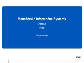 Manažérske informačné Systémy