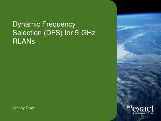 Dynamic Frequency Selection DFS for 5 GHz RLANs