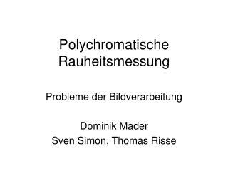 Polychromatische Rauheitsmessung