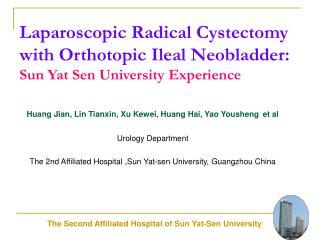Huang Jian, Lin Tianxin, Xu Kewei, Huang Hai, Yao Yousheng et al Urology Department