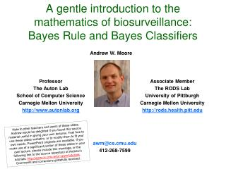 A gentle introduction to the mathematics of biosurveillance: Bayes Rule and Bayes Classifiers