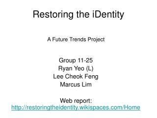 Restoring the iDentity