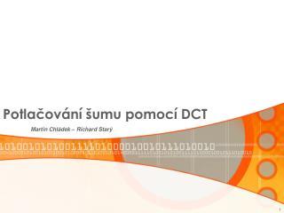 Potlačování šumu pomocí DCT