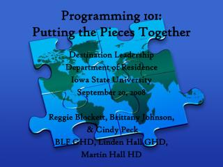 Programming 101: Putting the Pieces Together