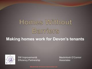Homes Without Barriers