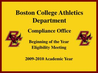 Boston College Athletics Department  Compliance Office