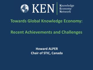 Towards Global Knowledge Economy: Recent Achievements and Challenges