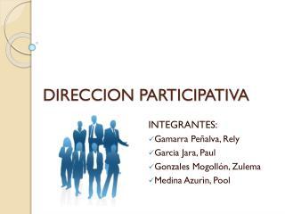 DIRECCION PARTICIPATIVA