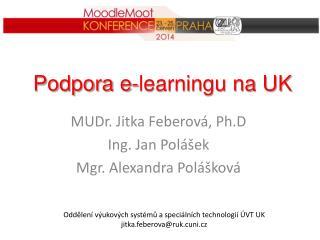 Podpora e-learningu na UK