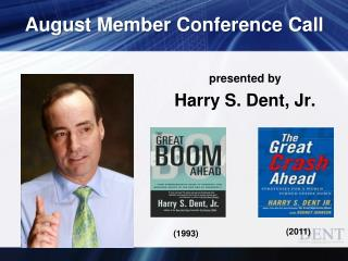 August Member Conference Call