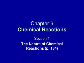 Chapter 6 Chemical Reactions