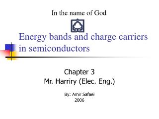 Energy bands and charge carriers in semiconductors