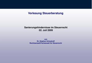 von Dr. Stephan Schauhoff Rechtsanwalt/Fachanwalt für Steuerrecht