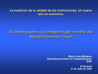 María Luisa Blázquez International Center for Competitiveness IESE El Escorial 21 de Julio de 2009