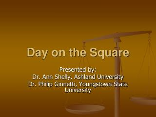 Day on the Square