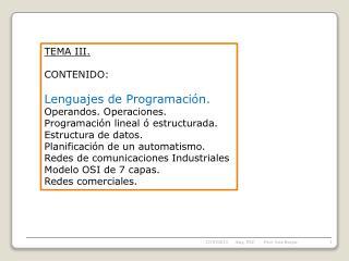 TEMA III.  CONTENIDO: Lenguajes de Programación.