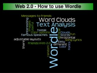Web 2.0 - How to use Wordle