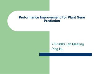 Performance Improvement For Plant Gene Prediction
