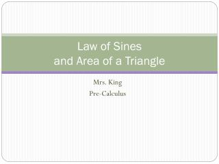 Law of Sines and Area of a Triangle