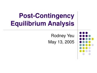 Post-Contingency Equilibrium Analysis