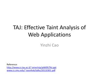 TAJ: Effective Taint Analysis of Web Applications