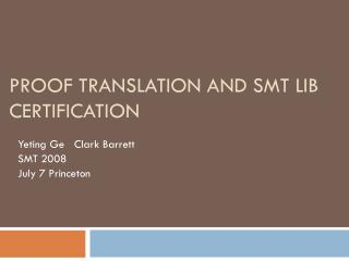 Proof translation and SMT LIB certification